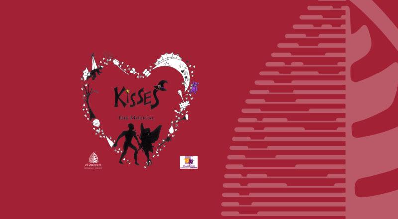 'Kisses' – College Production